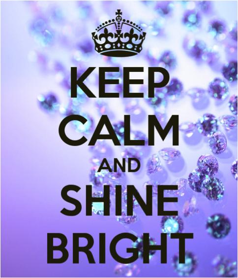 KeepCalmShineBright
